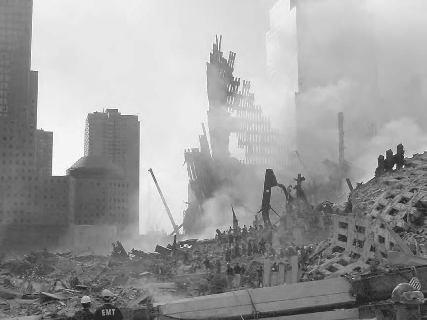11 SEPTEMBER 2001 231 The site of the World Trade Towers in New York, destroyed in an attack on 11 September 2001 (US Air Force) Muslims in general but specifically against the real perpetrators,