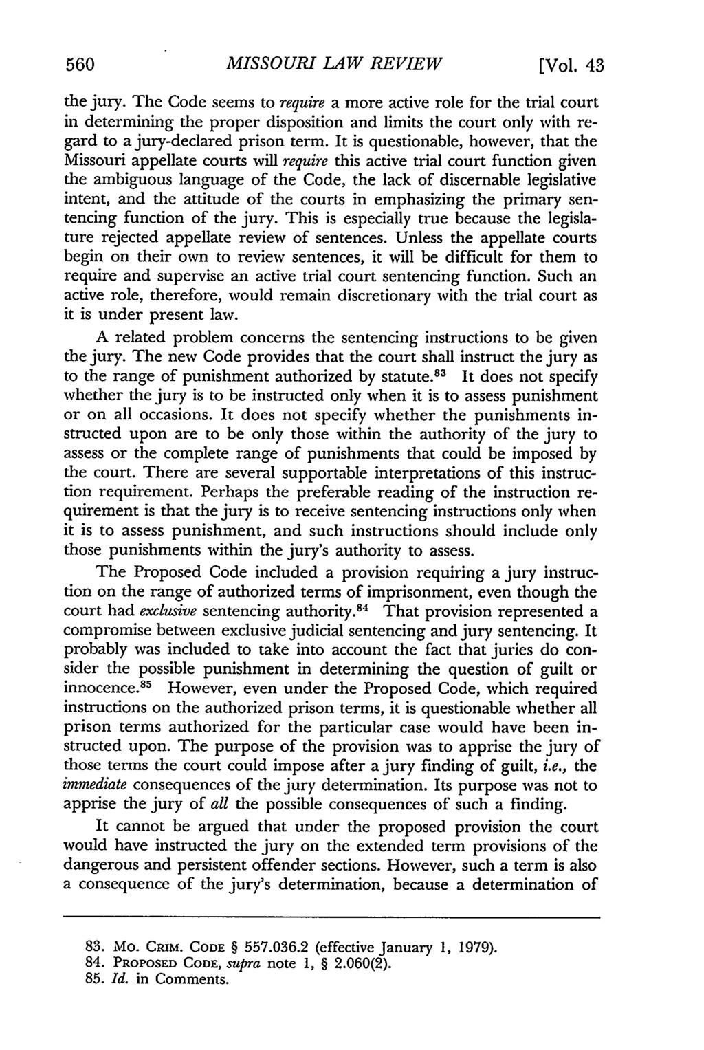 560 Missouri Law Review, Vol. 43, Iss. 3 [1978], Art. 6 MISSOURI LAW REVIEW [Vol. 43 the jury.