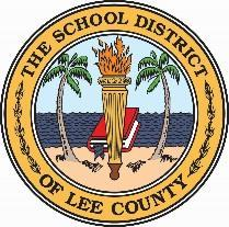 The School District of Lee County 2855 Colonial Blvd. Fort Myers, Florida 33966-1012 (239) 334-1102 www.leeschools.net Steven K.