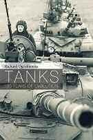 Book Review The war machine and its complex course Vikas Datta Title: Tanks: 100 Years of Evolution; Author: Richard Ogorkiewicz; Publisher: Osprey Publishing; Pages: 392; Price: Rs 499 Their looming
