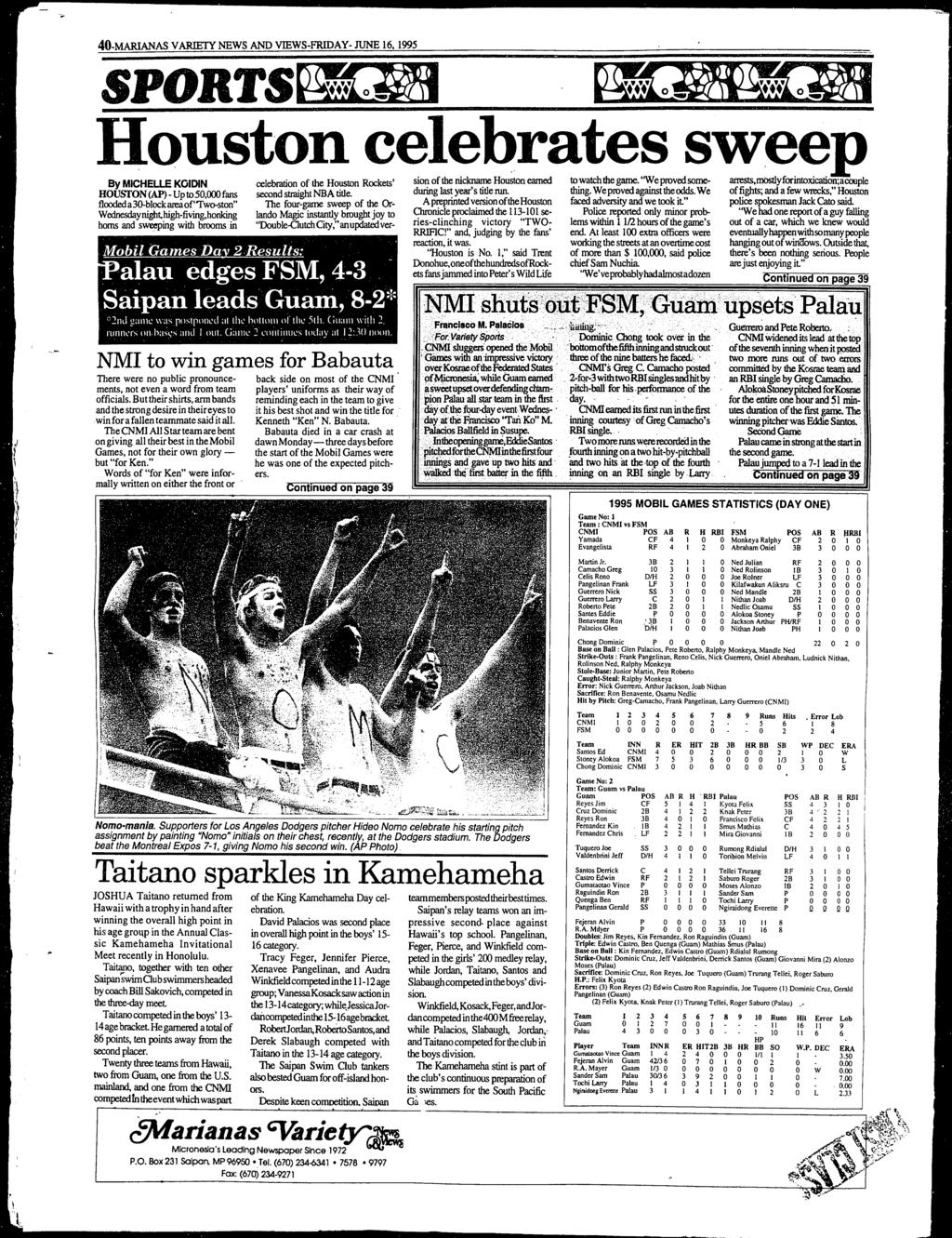40-MARANAS VARETY NEWS AND VEWS-FRDAY- JUNE 16, 1995 SPORTSPALM M 01AW.0M Houston celebrates sweep By MCHELLE KODN celebration of the Houston Rockets' sio~ of the nic~ Houston earned to_watchthegame.