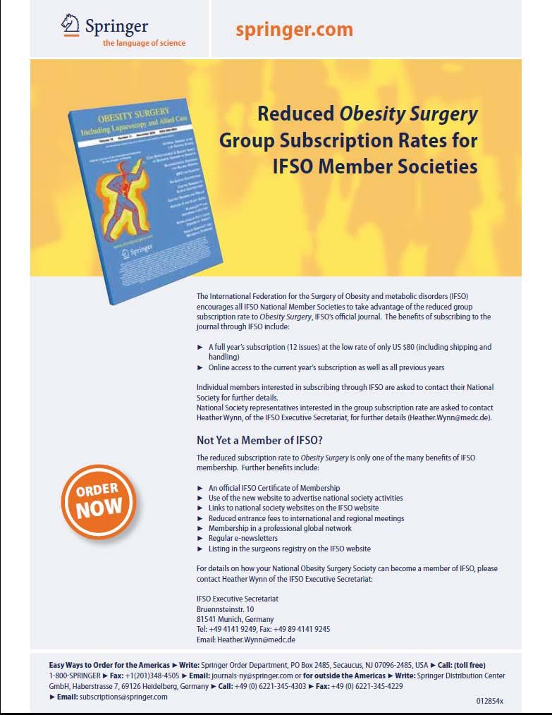 32 The Journals Obesity Surgery The International Federation for the Surgery of Obesity and metabolic disorders (IFSO) encourages all IFSO Member Societies to