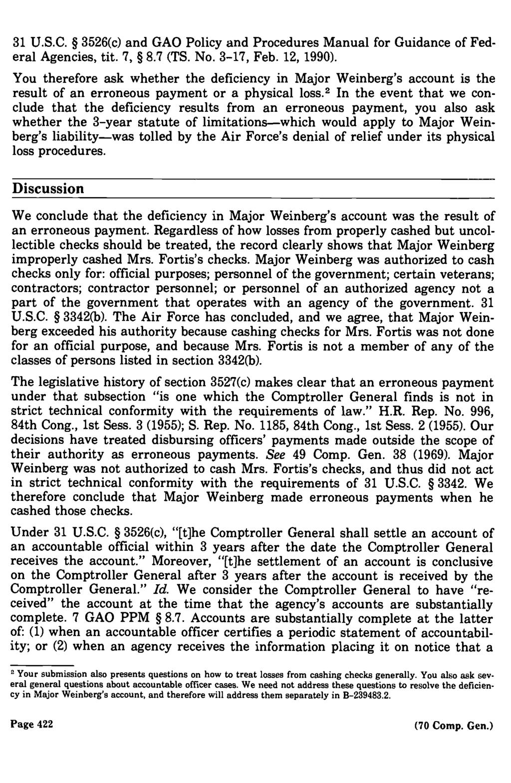 31 U.s.c. 3526(c) and GAO Policy and Procedures Manual for Guidance of Federal Agencies, tit. 7, 8.7 (TS. No. 3 17, Feb. 12, 1990).