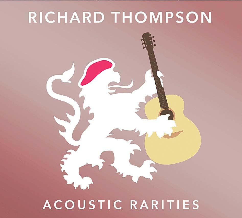 NEWS/FEATURES 17 Music Music McPherson updates sounds Thompson digs deep for Acoustic Rarities By Pablo Gorondi ichard Thompson, Acoustic Rarities R(Beeswing) Richard Thompson s Acoustic Rarities