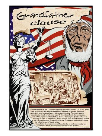 GRANDFATHER CLAUSE Only voters whose grandfathers had voted before 1867 were eligible
