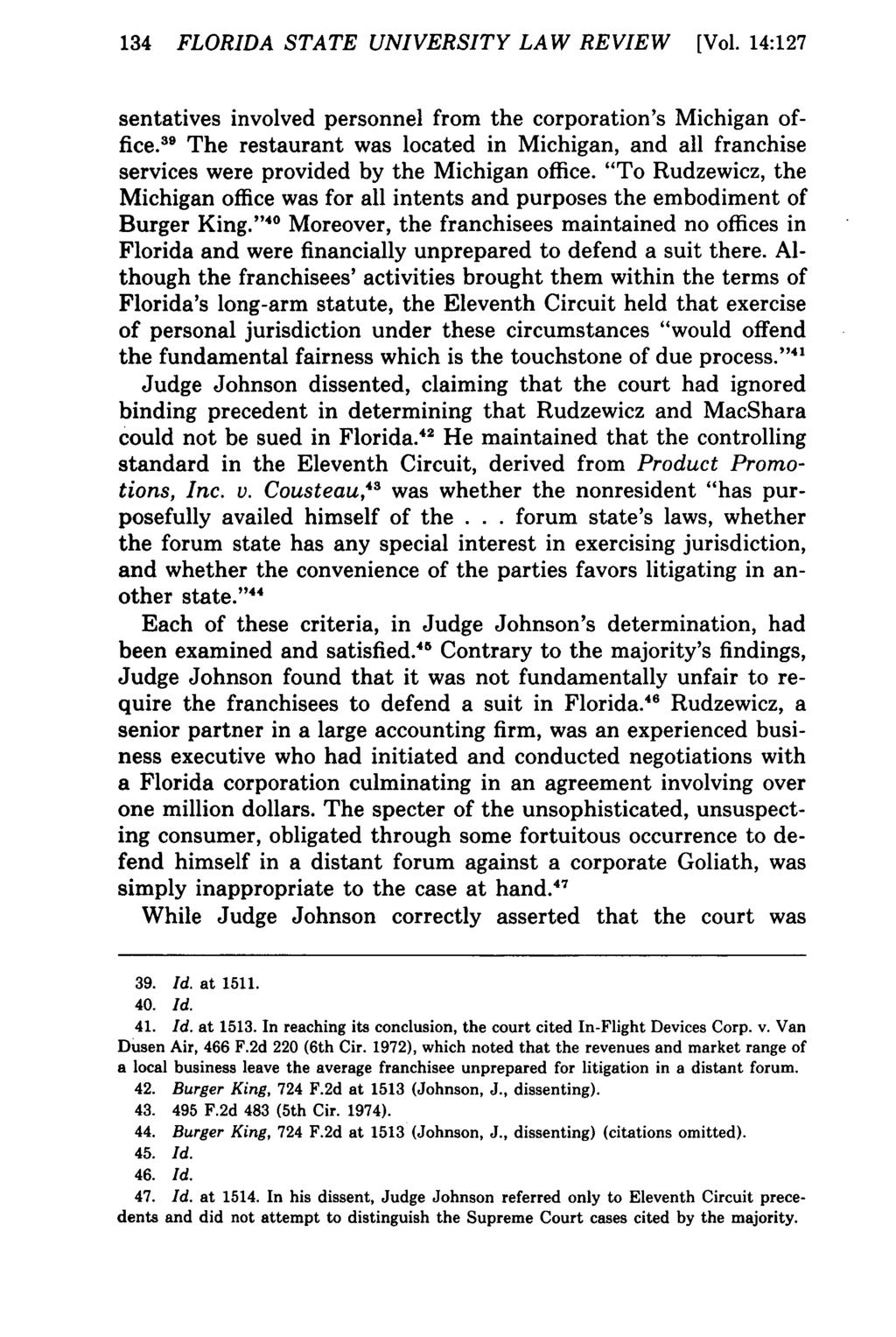 134 FLORIDA STATE UNIVERSITY LAW REVIEW [Vol. 14:127 sentatives involved personnel from the corporation's Michigan office.