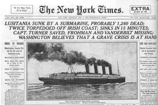 In 1915, Germany fired on the British passenger ship, the Lusitania.