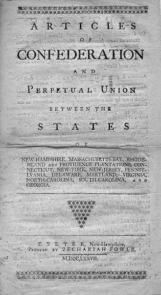 THE ARTICLES OF CONFEDERATION - THE SET OF LAWS ADOPTED BY THE CONTINENTAL