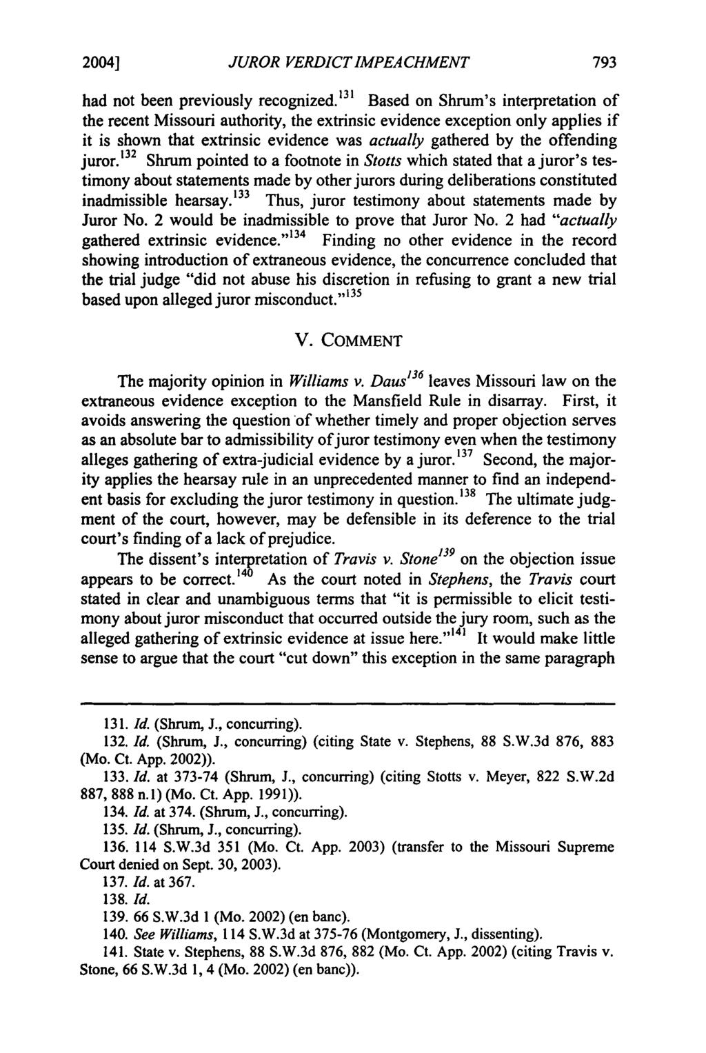 2004] Mudd: Mudd: Liberalizing the Mansfield Rule in Missouri: JUROR VERDICTIMPEACHMENT had not been previously recognized.