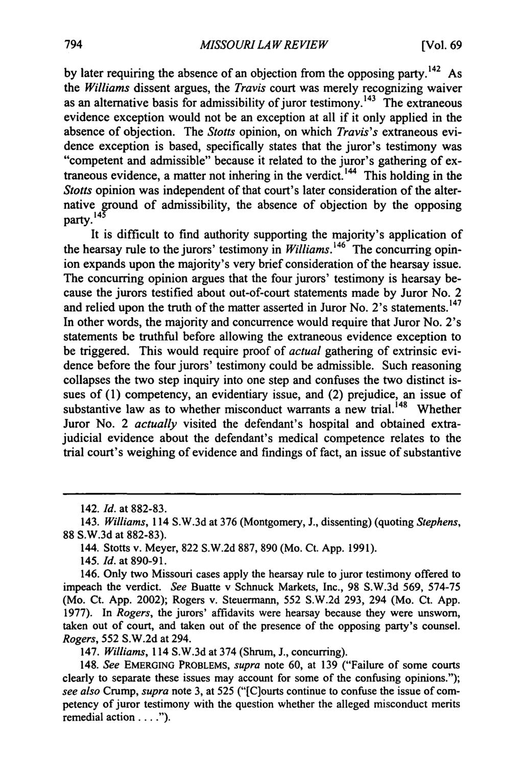 Missouri Law Review, Vol. 69, Iss. 3 [2004], Art. 6 MISSOURI LAW REVIEW [Vol. 69 by later requiring the absence of an objection from the opposing party.