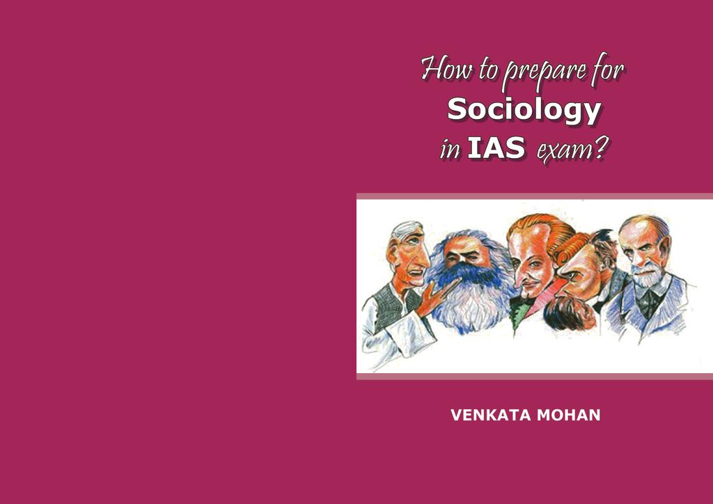 Venkata Mohan, author of Sociological Thought offers Sociology course with the following features: In 65+ sessions 45 sessions relevant to GS GS-relevant books on Modern India, Polity,
