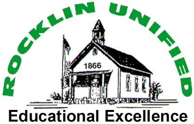 ROCKLIN UNIFIED SCHOOL DISTRICT 2615 Sierra Meadows Drive Rocklin, CA 95677 Todd Lowell, President Greg Daley, Vice President Camille Maben, Clerk Wendy Lang, Member Susan Halldin, Member JANUARY 21,