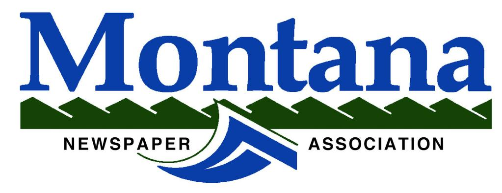 2013 DIRECTORY Published by the Montana Newspaper Association 825 Great Northern Boulevard - Suite 202 Helena, Montana 59601 www.