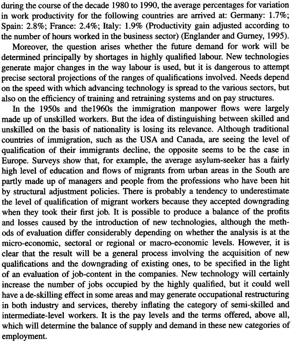 34 SERGEFELD during the course of the decade 1980 to 1990, the average percentages for variation in work productivity for the following countries are arrived at: Germany: 1.7%; Spain: 2.8%; France: 2.