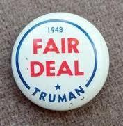 American Society and Politics after the War Truman submitted an economic plan after WWII known as the Fair Deal. 1. Expanded Social Security 2. Raised the minimum wage 3.