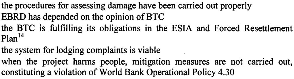 28 It would appear from the above, that the Affect Group is not questioning the adequacy of the ESIA and supporting documents 13 per se, but whether: the procedures for assessing damage have been