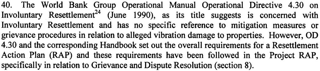 World Bank Operational Policy 430 for Involuntary Resettlement 40 The World Bank Group Operational Manual Operational Directive 430 on Involuntary Resettlemenr4 (June 1990), as its title suggests is