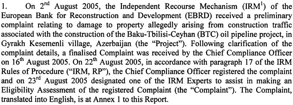 Independent Recourse Mechanism Eligibility Assessment Report Complaint: BTC Pipeline construction- Damage to Property in Gyrakh Kesemenli village, Azerbijan 1 The Com(!
