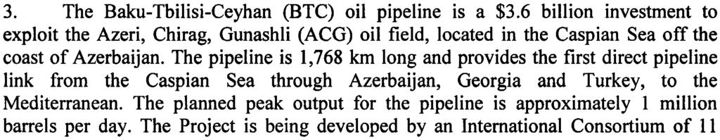 "allegedly arising from construction traffic associated with the construction of the Baku-Tbilisi-Ceyhan (BTC) oil pipeline project, in Gyrakh Kesemenli village, Azerbaijan (the ""Project"") Following"