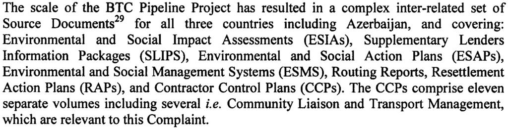 Annex 2 Summary of Environmental and Social IFI Source Documents The scale of the BTC Pipeline Project has resulted in a complex inter-related set of Source Documents29 for all three countries