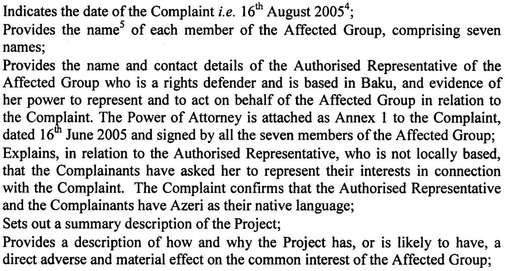 Complaint and to the facts set out therein was accordingly forwarded to the Office of the Chief Compliance Officer on 2nd September 2005 and is attached as Annex 3 9 Pursuant to IRM, RP 15 and to