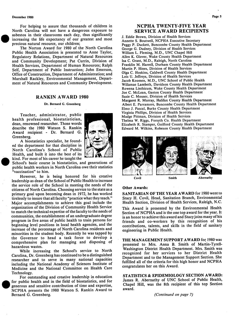 f December 1980 Page 5 For helping to assure that thousands of children in North Carolina will not have a dangerous exposure to asbestos in their classrooms each day, thus significantly increasing