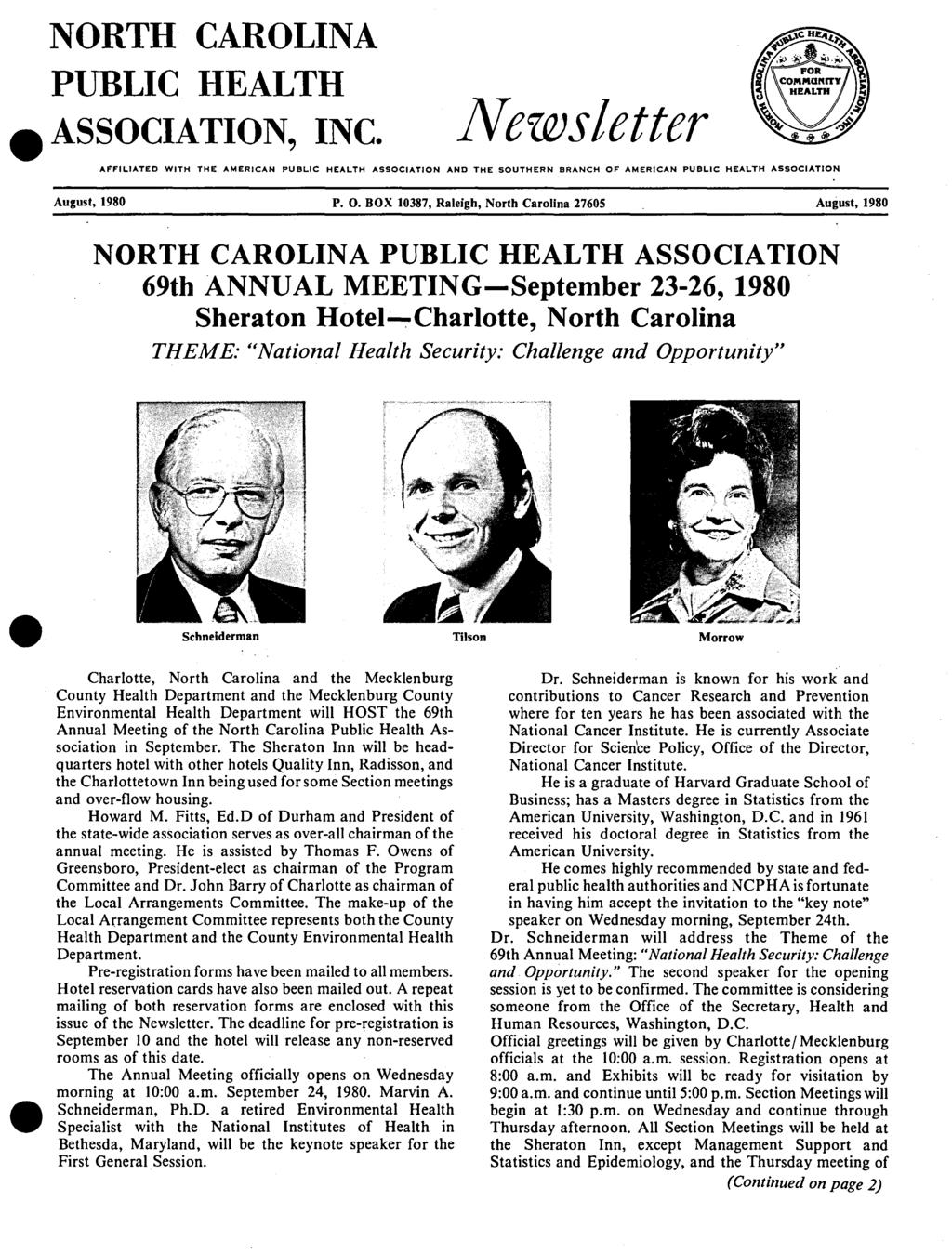 NORTH CAROLINA PUBLIC HEALTH ASSOCIATION INC. Newsletter AFFILIATED WITH THE AMERICAN PUBLIC HEALTH ASSOCIATION AND THE SOUTHERN BRANCH OF