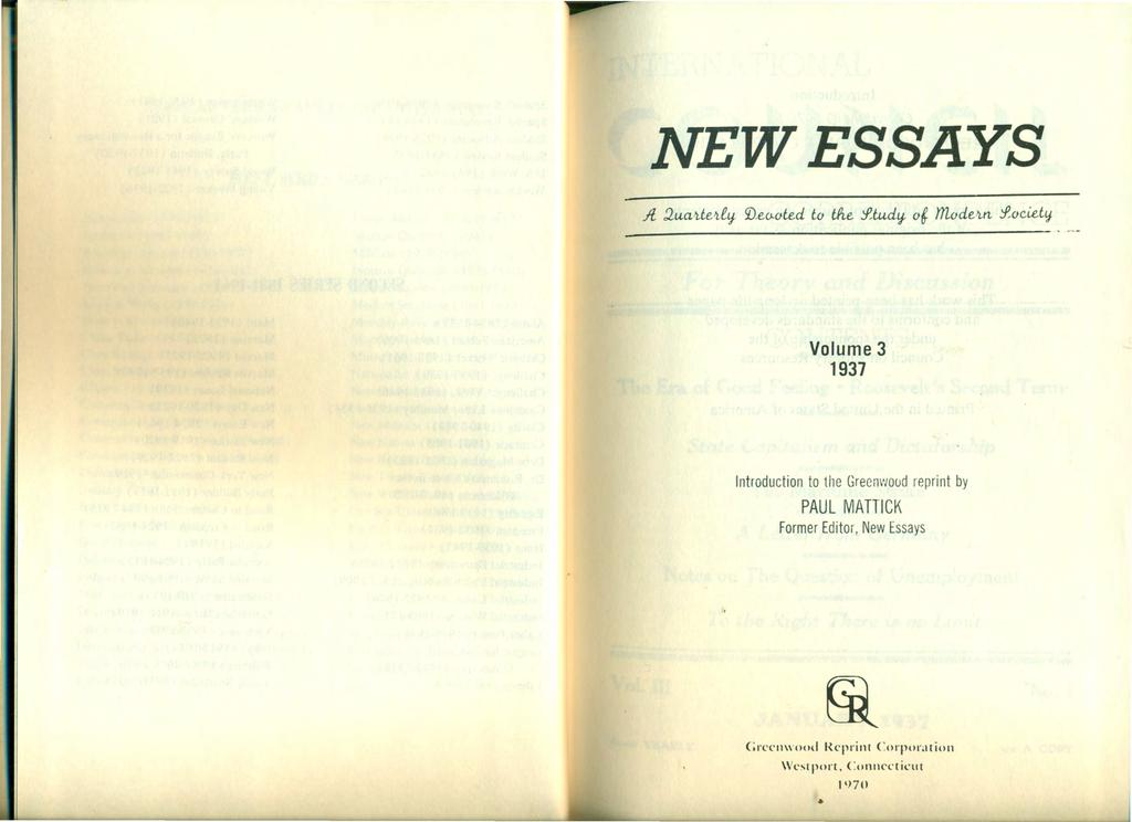 NEWESSAYS Volume 3 1937 Introduction to the Greenwoud reprint by PAUL MATTICK Farmer