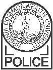 Virginia Commonwealth University Police Department SUBJECT SECTION NUMBER CHIEF OF POLICE EFFECTIVE REVIEW DATE GENERAL 4 8 11/10/2013 12/1/2016 CITIZEN COMPLAINTS AND INTERNAL INVESTIGATIONS In