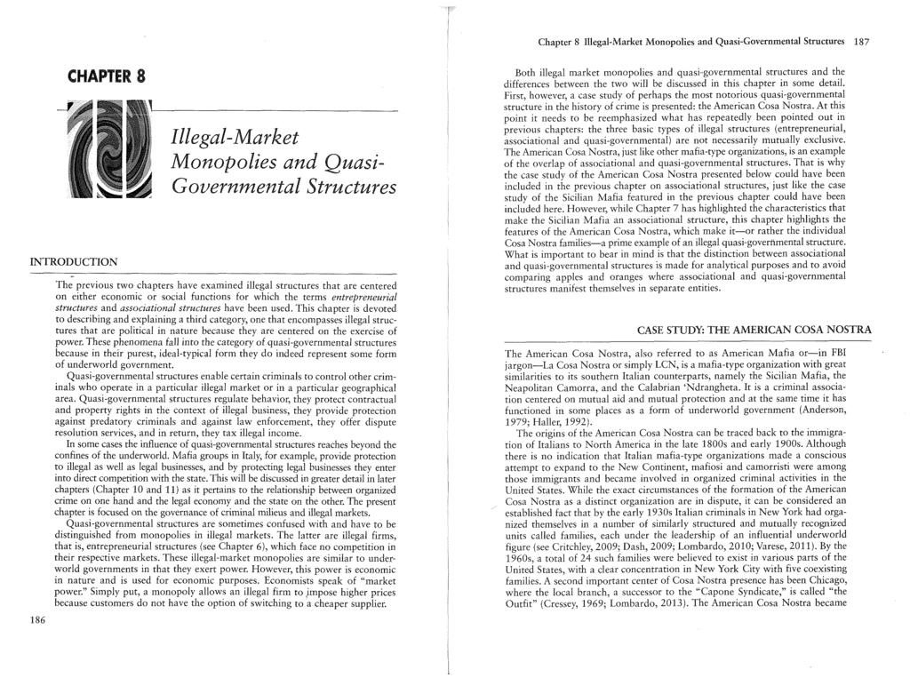 Chapter 8 Illegal-Market Monopolies and Quasi-Governmental Structures 187 CHAPTER 8 INTRODUCTION 186 Illegal-Market Monopolies and Quasi Governmental Structures The previous two chapters have