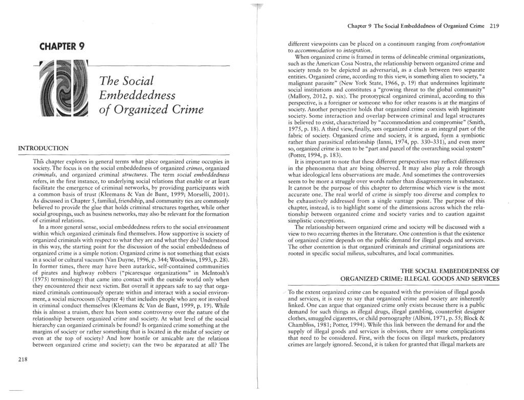 Chapter 9 Tbe Social Embcddedness of Organized Crime 219 CHAPTER 9 INTRODUCTION The Social Embeddedness of Organized Crime ThiS chapter explores in general terms what place organized crime occupies
