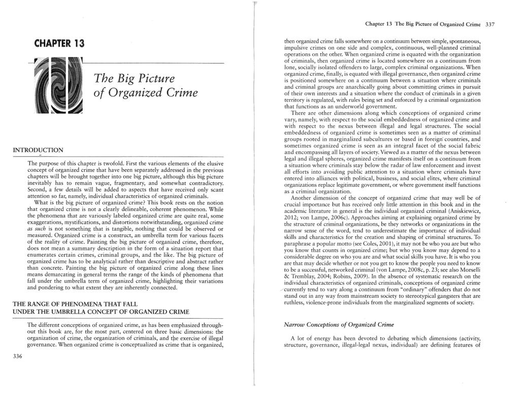 Chapter 13 The Big Picture of Organized Crime 337 CHAPTER 13 INTRODUCTION The Big Picture of Organized Crime The purpose of this chapter is twofold.
