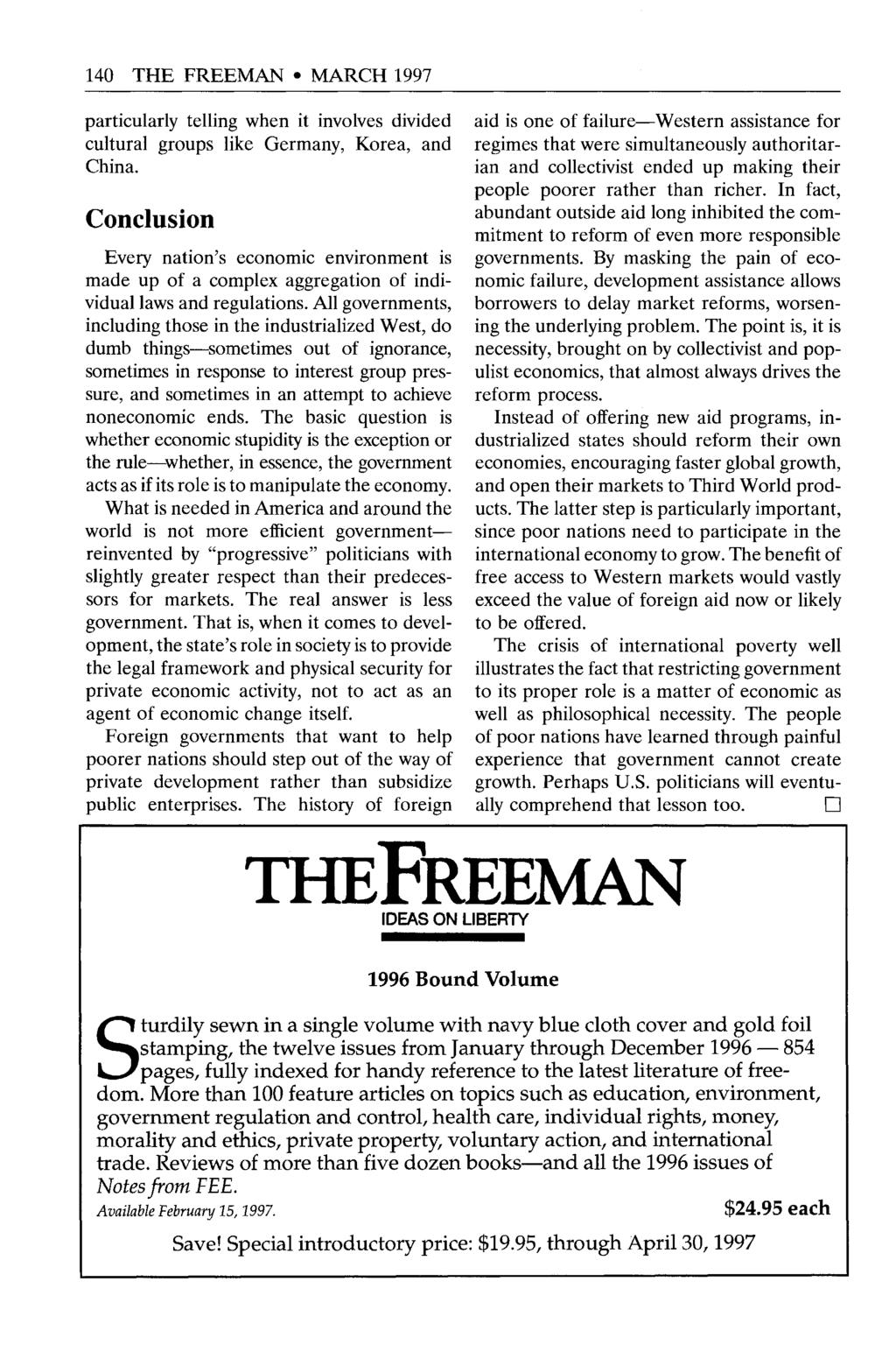 140 THE FREEMAN MARCH 1997 particularly telling when it involves divided cultural groups like Germany, Korea, and China.