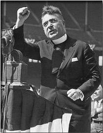 MORE CRITICS Every Sunday, Father Charles Coughlin broadcast radio sermons slamming FDR He called for a guaranteed annual income and
