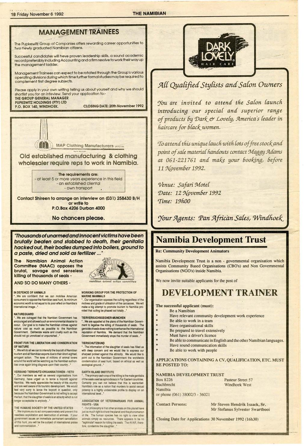 "\..,.,'. r.....,..... _""...... 18 Friday November 6 1992 THE NAMIBIAN MANAGEMENT-TRAINEES ~....-.::~ ---- The Pu.8k~witz> Group of Companies offers rewarding career opportunities to."