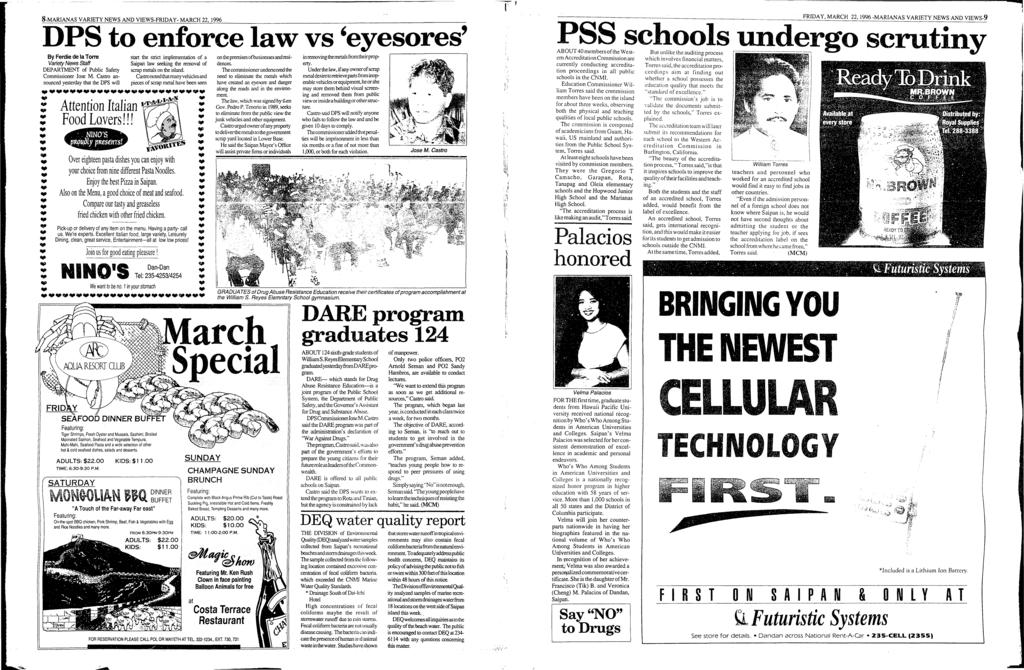 8-MARANAS VARETY NEWS AND VEWS-FRDAY- MARCH 22, 1996 DPS to enforce law vs eyesores By Ferdie de la Torre Variety News Staff DEPARTMENT of Public Safety Conunissioner Jose M.