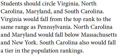 8. In which states did slaves count for about one-third or more of the state s population? 9.